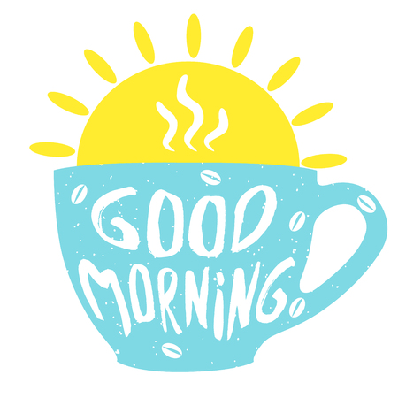 Good morning cup with hand drawn lettering. Cup of coffee. Vector  illustrationon.