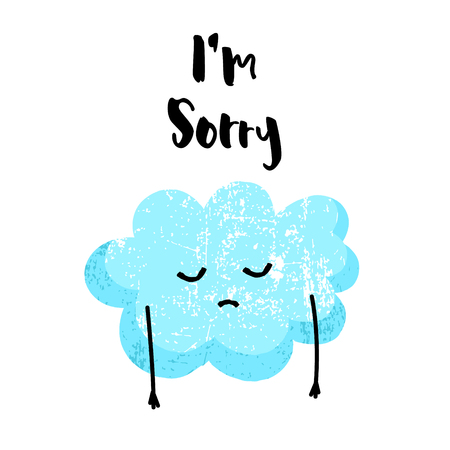 Cute cloud is sad. Im sorry card. Flat style. Vector illustration. Illustration