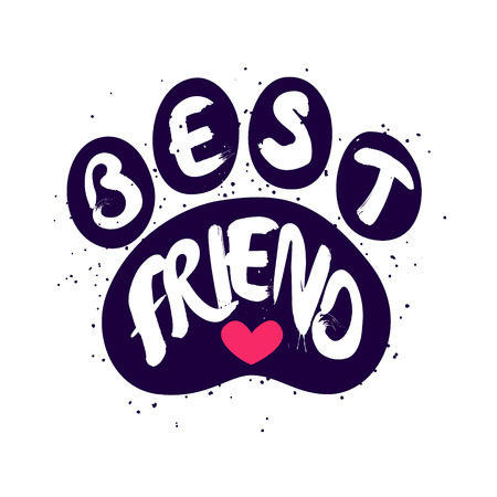 Dog paw with lettering text Best Friend and red heart. Vector label.