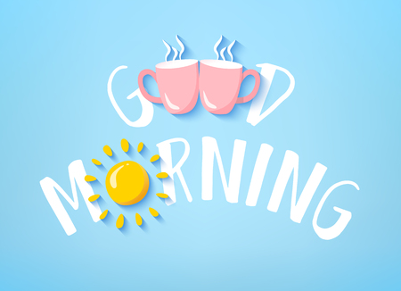 Good Morning banner with cute text, two pink cups and sun on blue background. Vector card.