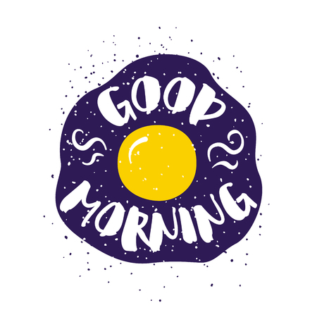 Food card with fried egg and lettering text Good Morning on white background. Vector illustration for greeting cards, decoration, prints and posters.