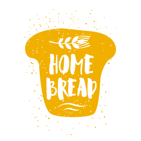 Piece of bread with lettering text and wheat on white background. Vector label for greeting cards, decoration, prints and posters.
