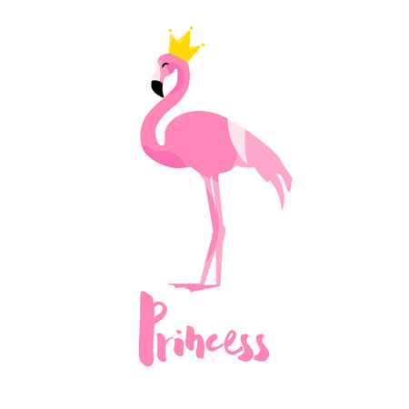 Cute card with flamingo, crown and text on white background. Flat design. Vector greeting poster. Illustration