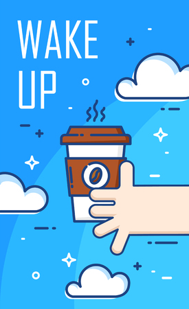Wake up poster with clouds, hand and cup of coffee on blue background. Thin line flat design. Vector banner. Illustration