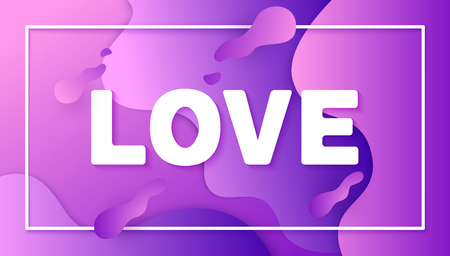 Holiday illustration with text love and gradient shapes. Romantic banner in trendy flat style. Vector. Ilustração