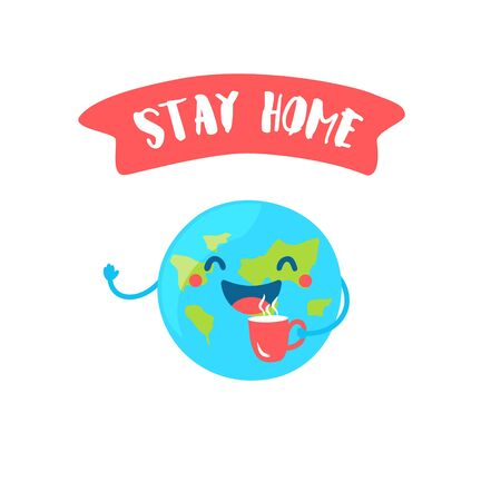 Ð¡artoon Earth with cup of tea says Stay Home. Flat style. Vector banner.