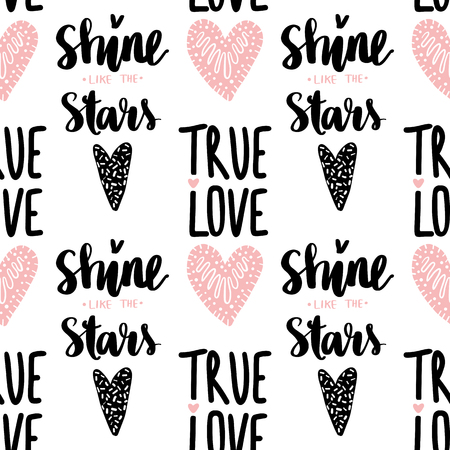 Seamless vector pattern with hearts and phrase True love. Cute Romantic background. Ideal for fabric, wallpaper, wrapping paper, textile, bedding, t-shirt print.