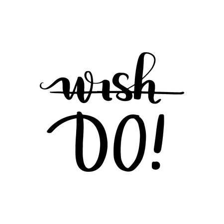Wish do - Vector hand drawn lettering phrases. Merry Christmas and Happy New Year 2019. Holidays quotes for photo overlays, greeting cards, posters.