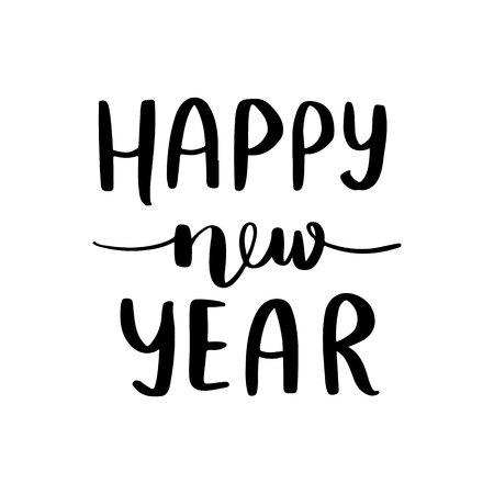 Happy New Year - Vector hand drawn lettering phrases. Holidays quotes for photo overlays, greeting cards, posters. Modern brush calligraphy. Handwritten Inscriptions. 일러스트