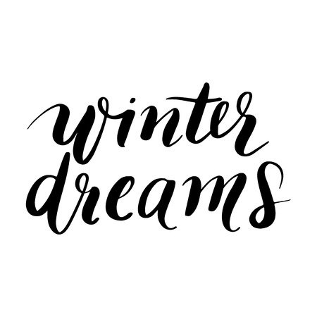 Winter dreams - Vector hand drawn lettering phrases. Merry Christmas and Happy New Year 2019. Modern brush calligraphy. Holidays quotes for photo overlays, greeting cards, posters.
