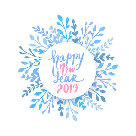 Merry Christmas and Happy New Year 2019 vector card. Holidays frame with leaves and branches. Hand drawn lettering phrase for holidays design, greeting cards, posters on white background.