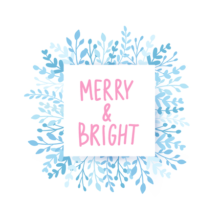 Merry Christmas and Happy New Year vector card. Frame with leaves and branches. Merry and Bright Hand drawn lettering phrase for holidays design, greeting cards, posters on white background. 일러스트