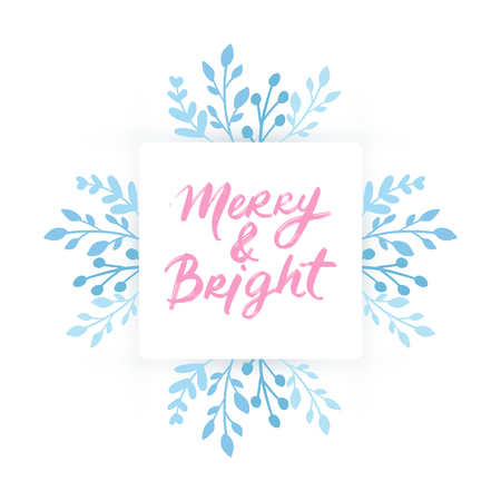 Merry Christmas and Happy New Year vector card. Holidays frame, border with leaves and branches. Hand drawn lettering phrase for holidays design, greeting cards, posters on white background.