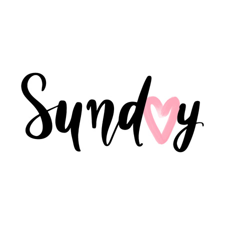 Sunday - Vector hand drawn lettering phrase. Modern brush calligraphy for blogs and social media. Motivation and inspiration quotes for photo overlays, greeting cards, t-shirt print, posters.