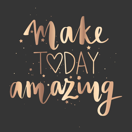 Make today amazing - Vector hand drawn lettering phrase. Modern golden brush calligraphy for blogs, cards, posters and social media. Motivation and inspiration gold quote on dark background. Vektoros illusztráció