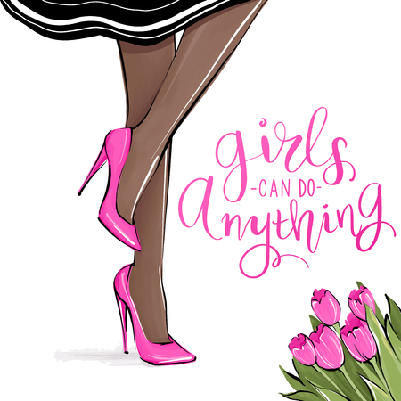 Vector girl in high heels. Fashion illustration. Female legs in shoes. Dark skin. Cute girly design. Trendy picture in vogue style. Fashionable woman. Stylish lady. Girls quote.