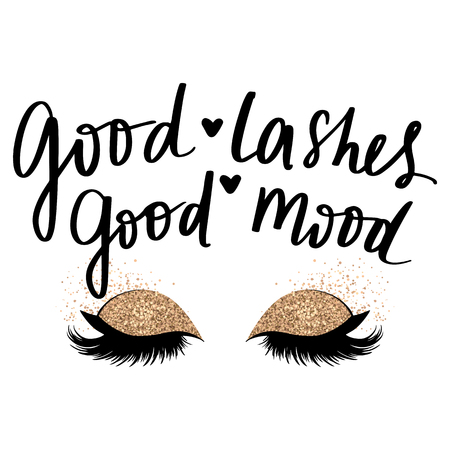 Hand sketched Lashes quote. Calligraphy phrase for beauty salon