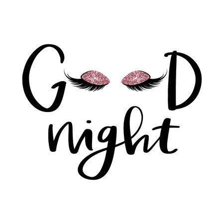Vector Handwritten quote. Good night. Closed eyes. Black lashes. Fashion makeup drawing. Long Eyelashes. Closed eyes.