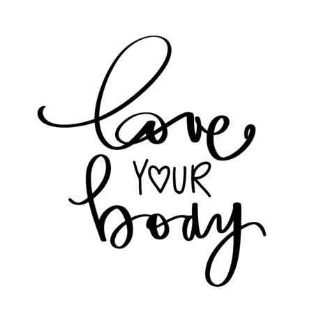 Body positive lettering. Hand drawn vector typography poster.