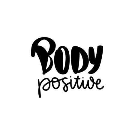 Body positive lettering. Hand drawn vector typography poster. Illusztráció