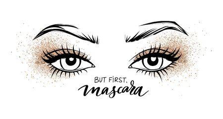 De beaux yeux avec de longs cils noirs et un fard à paupières Golden Glitter. Mais premier mascara - Citation manuscrite de vecteur. Phrase de calligraphie pour salon de beauté, cartes décoratives, blogs de beauté.