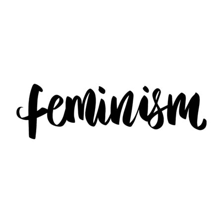 Feminist vector quote. Hand drawn activists slogan. Woman Motivational lettering phrase, inscription or saying. Modern brush calligraphy.