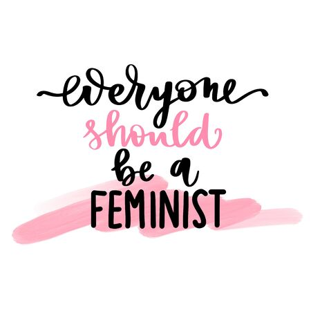 Feminist vector quote. Everyone should be a feminist lettering. Hand drawn activists slogan. Woman Motivational phrase, inscription or saying. Modern brush calligraphy.