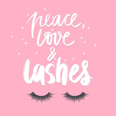 Closed eyes and quote about lashes. Calligraphy phrase for girls, woman, beauty salon, lash extensions maker