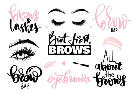 Brows and lashes set. Lettering calligraphy quotes or phrases, eyes.