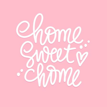 Home sweet home Calligraphic quote. Handwritten lettering phrase on pink background.