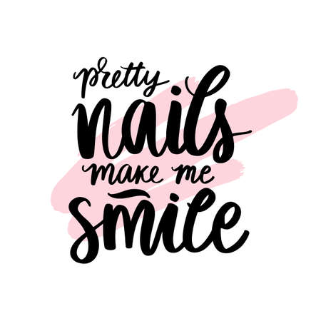 Vector Handwritten lettering about nails. Inspiration quote for studio, manicure master, beauty salon,