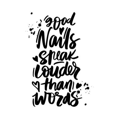 Vector Handwritten lettering about nails. Inspiration quote for studio, manicure master, beauty salon Ilustração