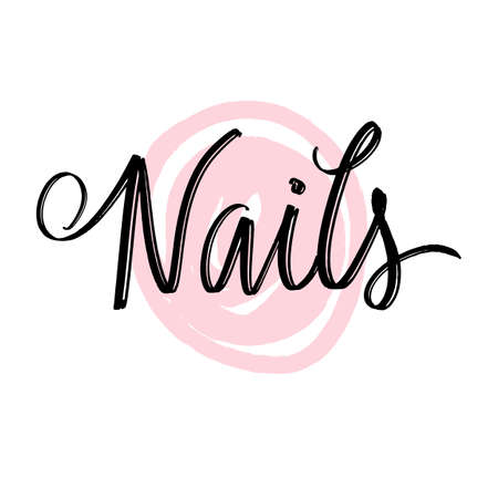 Nails - hand drawn  design template. Handwritten lettering about nails and manicure.