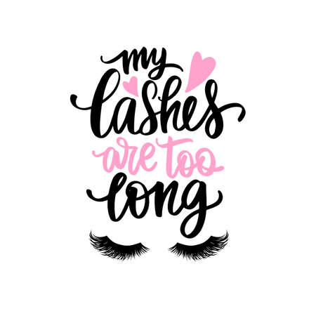 Vector Handwritten Lashes quote. Calligraphy phrase for beauty salon, lash extensions maker, decorative cards, beauty blogs. Ilustração