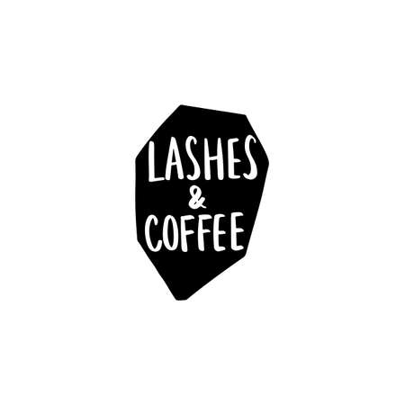 Lashes and Coffee. Handwritten quote. Calligraphy phrase for gift cards, decorative cards, beauty blogs Ilustração
