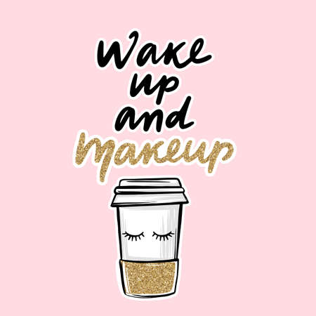 Paper coffee cup and Lashes quote. Calligraphy phrase for decorative cards, beauty blogs, social media, girls room decoration.