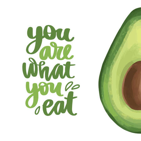 You are what you eat. Vector hand drawn lettering quote about healthy food.