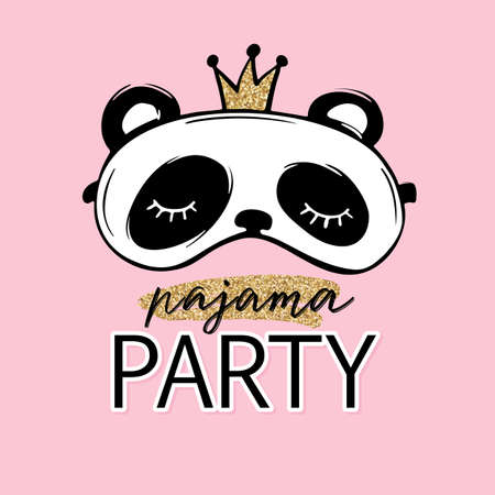 Pajama party card. Cute panda with crown sleep mask. Blindfold Invitation Template, banner, t-shirt print. Golden glitter.