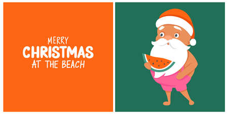 Summer Santa with watermelon greeting card. Vector illustration. Tropical Christmas and Happy New Year in a warm climate design. Merry Christmas at the beach