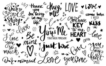 Love lettering quotes collection, Romantic calligraphy phrases, Vector inscriptions isolated on white Illustration