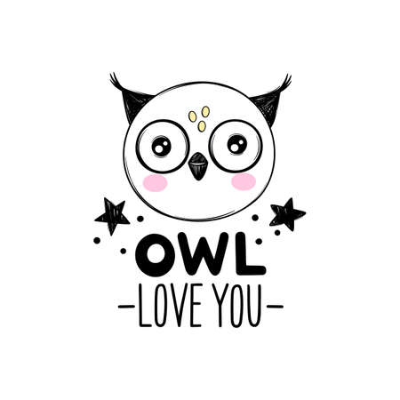 Cute owl head illustration in doodle style. Funny quote Owl love you. Hand drawn cartoon animal print Ilustração