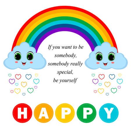 Cute rainbow and fashion slogan. Vector illustration.Happy clouds. Can be used for kid's clothing. Use for print, surface design, fashion wear. For design of album, scrapbook, card and invitation