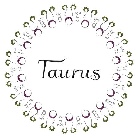 Round zodiac emblem frame with the inscription Taurus in the center on a white background. Black, green and lilac colors. For astrological banners, cards, posters and horoscope designs. Vector.