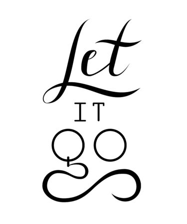 Inspirational quote Let it go. Handdrawn vector lettering. Vektoros illusztráció