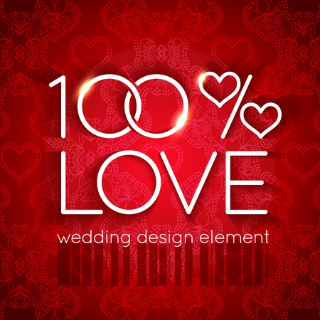 Bright wedding design element in the form of two glittering rings and hearts in the text 100 percent love on the backdrop of colorful red vintage ornament Ilustracja
