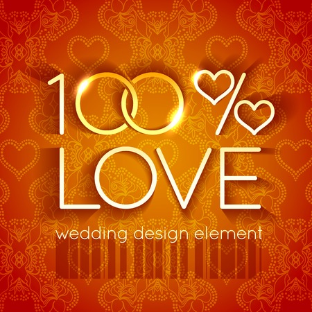 Bright wedding design element in the form of two glittering rings and hearts in the text 100 percent love on the backdrop of colorful gold vintage ornament Vector