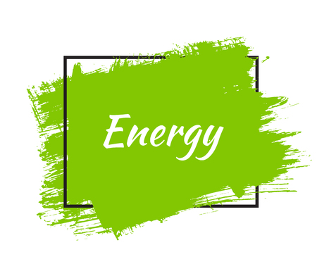 Bright green brush stroke in a thin black frame with the word energy isolated on white background. Illustration