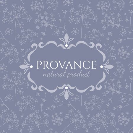 Elegant vintage emblem of the Provance Natural Product in a decorative retro frame on a pale lilac seamless background with tender dill umbrellas flowers
