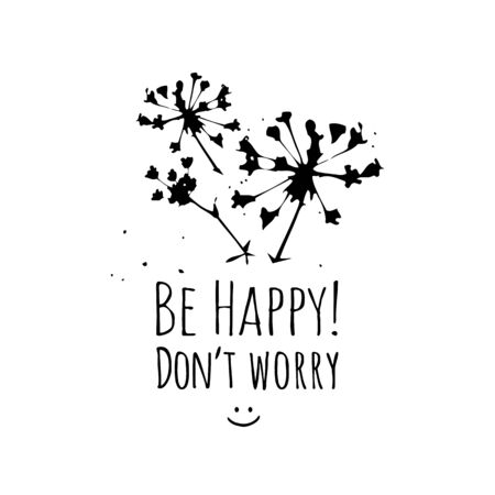Be Happy Dont Worry sticker positive text with tender light plant for T-shirt, mug or souvenir design