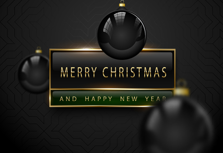 Merry Chistmas and happy new year luxury banner. Golden text, black green rectangular label frame banner. Dark geometric pattern background. Vector illustration with black glossy christmas tree ball